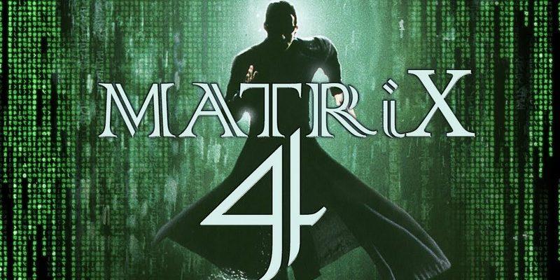 матрица 4 дата выхода фильма